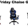Black Friday Chaise Gamer promo