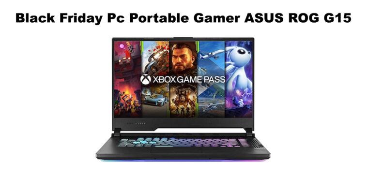 Promo Black Friday PC portable Gamer ASUS ROG G15