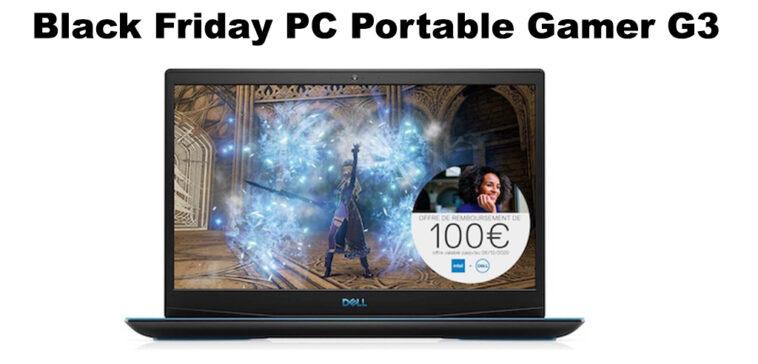 Black Friday PC Portable Gamer DELL G3 en promotion
