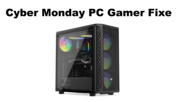 Cyber Monday PC Gamer Fixe
