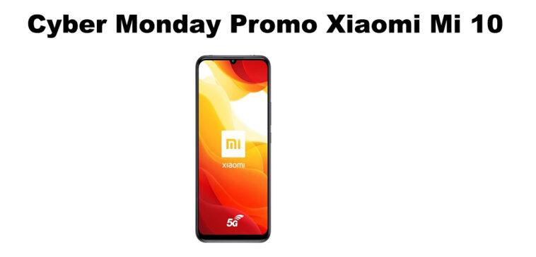 Cyber Monday Promo Smartphone Xiaomi Mi 10 5G 128Go